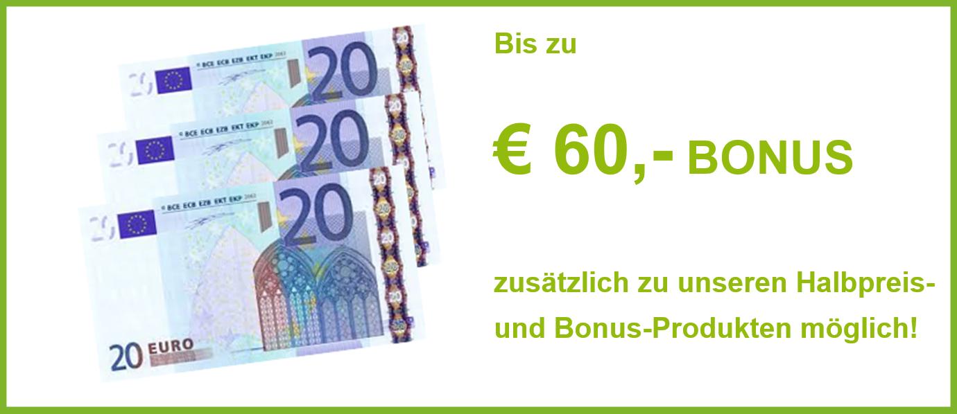 € 60,- Bonus